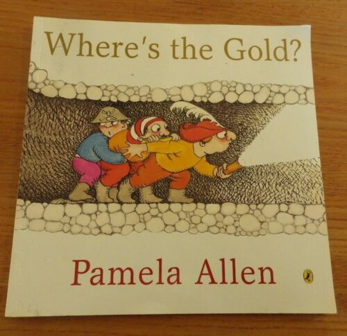 1 of 1 - Where's the Gold? by Pamela Allen (Paperback, 2009)