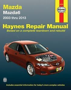 haynes repair manual mazda 6 automotive repair manual 2002 13 by rh ebay com 2007 Mazda 6 user manual mazda 6 2010
