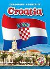 Croatia by Emily Rose Oachs (Hardback, 2016)