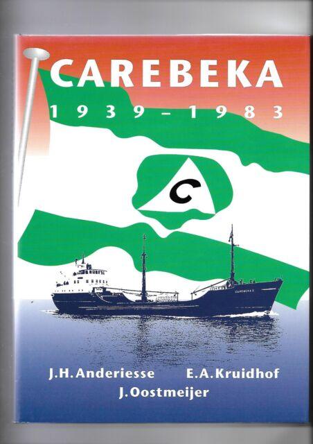 Carebeka 1939-1983: History & Fleet List Hardback by Anderiesse