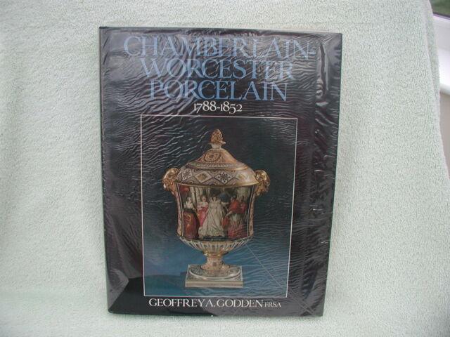 Geoffrey Godden: Chamberlain Worcester Porcelain: 1st edition