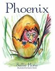 Phoenix 9781456700744 by Sallie Hone Book