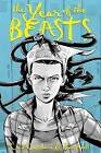 The Year of the Beasts by Cecil Castellucci (Hardback, 2012)