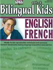 Bilingual Kids, English-French, Resource Book: v. 2 by Sara Jordan (Paperback, 2006)