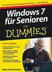 Windows 7 Fur Senioren Fur Dummies by Mark Justice Hinton (Paperback, 2010)