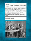 The Genesis and Descent of the System of Civil Law Prevailing in Louisiana: An Address, Delivered at Request of the Faculty of the Law Department of the Tulane University of Louisiana, at the Commencement on Saturday, May 15th, 1886. by Charles E Fenner (Paperback / softback, 2010)
