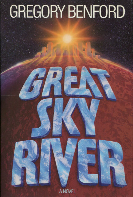 Great Sky River by Gregory Benford-1987-First Edition/DJ