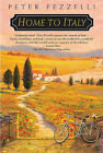 Home to Italy by Peter Pezzelli (Paperback / softback, 2010)