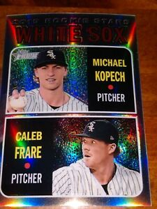 Michael Kopech/ Caleb Frare 2019 WHITE SOX HERITAGE SILVER ROOKIE REFRACTOR /570