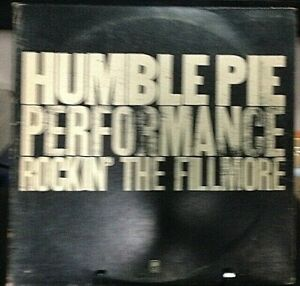 HUMBLE PIE Performance Rockin' The Fillmore Double LIVE Album Released 1971 USA