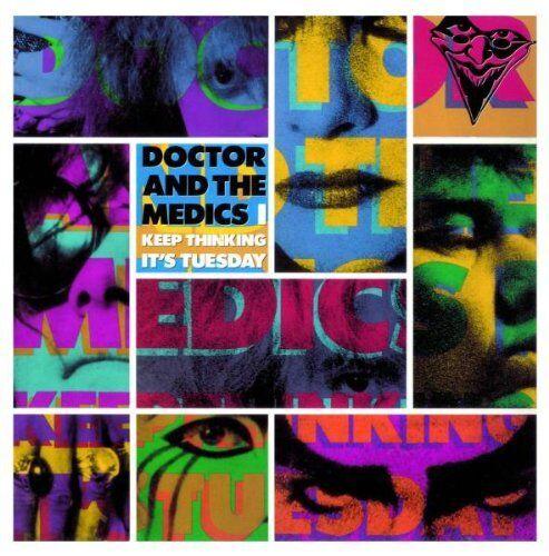 Doctor & the Medics - I Keep Thinking It's Tuesday (2011)  CD NEW/SEALED