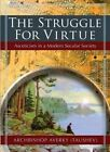 The Struggle for Virtue: Asceticism in a Modern Secular Society by Averky Taushev (Paperback, 2014)