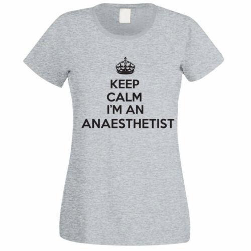 Nouveauté themed T-shirt Femme Drôle je suis un anesthésiste-chirurgien Restez calme