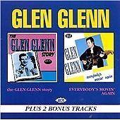 Glen Glenn - The Glen Glenn Story/Everybody's Movin' (CDCH 403)