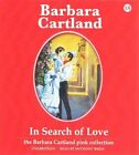 In Search of Love by Barbara Cartland (CD-Audio, 2015)