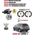 FOR AUDI Q7 4L 2006-> REAR BRAKE DISCS SET + DISC PADS + SHOES + PAD SENSOR KIT