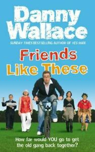 Friends-Like-These-Wallace-Danny-Very-Good-Paperback
