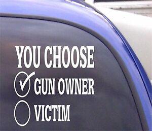 You-Elegir-Pistola-Amo-O-Victim-Ventana-Pegatina-Vinilo-Parachoques-HNT3-74