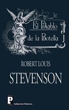 El Diablo de la Botella by Robert Stevenson (2012, Paperback)