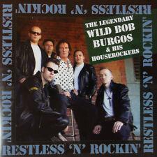 WILD BOB BURGOS Restless and Rockin' CD - Teddy Boy Rock 'n' Roll Rockabilly NEW