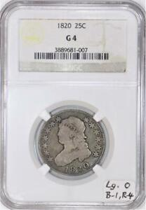 1820 Capped Bust Quarter NGC G-4;  Large O B-1, R-4