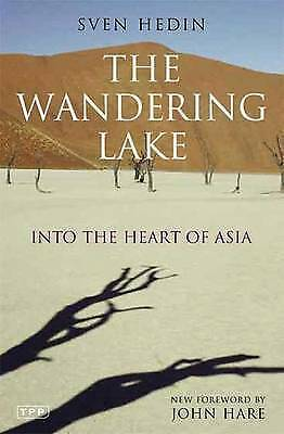 1 of 1 - Sven Hedin, The Wandering Lake: Into the Heart of Asia, Very Good Book