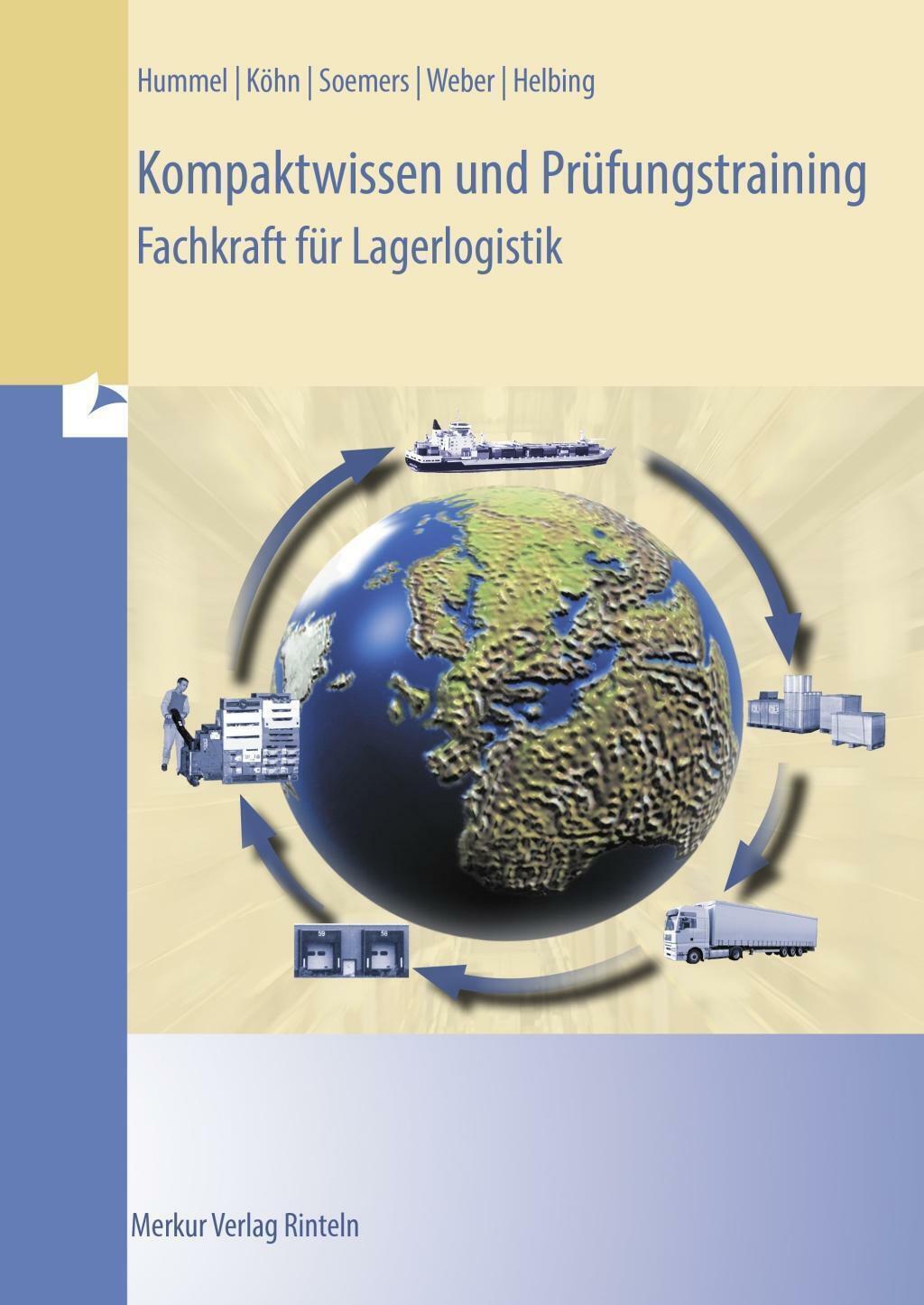 Kompaktwissen und Prüfungstraining - Fachkraft für Lagerlogi ... 9783812005708 - Christof Hummel