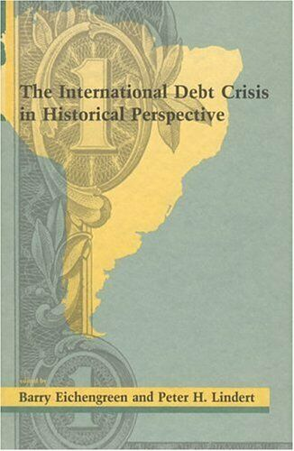 The International Debt Crisis in Historical Perspective  The MIT Pres