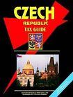 Czech Republic Tax Guide by International Business Publications, USA (Paperback / softback, 2005)