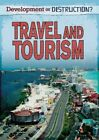 Travel and Tourism by Louise Spilsbury (Paperback, 2014)