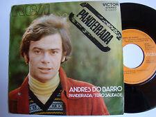"""ANDRES DO BARRO : Pandeirada / teno saudade - 7"""" SP 1971 RCA 3 10657 SPAIN"""