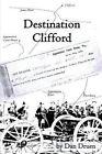 Destination Clifford 9781414063607 by Dan Druen Paperback
