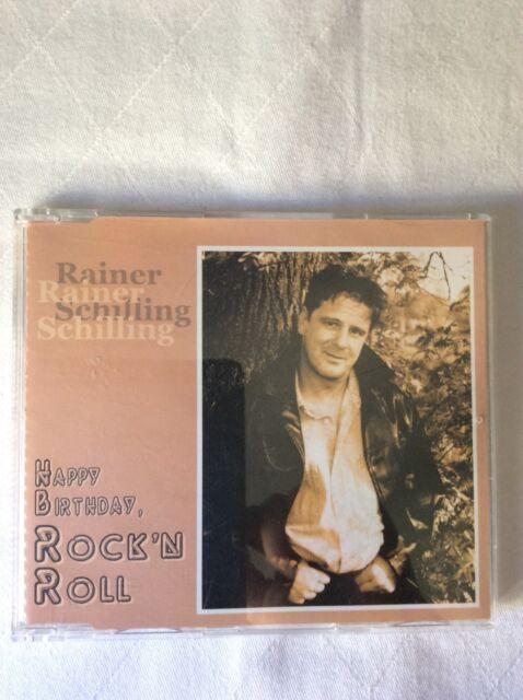 Rainer Schilling- Happy Birthday, Rock'n Roll - Maxi-CD