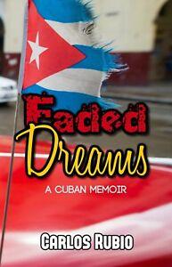 Faded-Dreams-by-Carlos-Rubio