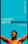 Cassell's Sporting Quotations by David Pickering (Paperback, 2002)