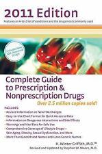 Complete Guide to Prescription & Nonprescription Drugs 2011 - New - Griffith, H.