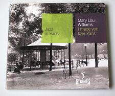 MARY LOU WILLIAMS - I MADE YOU LOVE PARIS - DIGIPACK CD