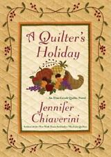 The Elm Creek Quilts: A Quilter's Holiday 15 by Jennifer Chiaverini (2011, Paperback)