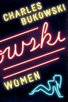 Women: A Novel By Charles Bukowski, (paperback), Ecco , New, Free Shipping on Sale