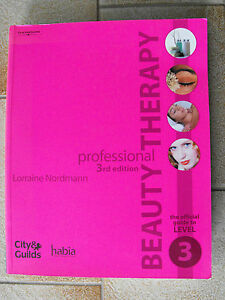 Professional-Beauty-Therapy-The-Official-Guide-to-Level-3-by-Lorraine-Nordmann