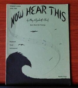 Le Meilleur Maintenant Entendre Ce Par Mary E Clark - 1972 Student's Bk 2: Basic Music Ear Training-afficher Le Titre D'origine Avoir Une Longue Position Historique