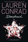 Starstruck von Lauren Conrad (2013, Taschenbuch)