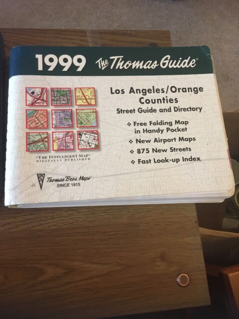 1999 Thomas Guide - Los Angeles / Orange Counties Street Guide and Directory