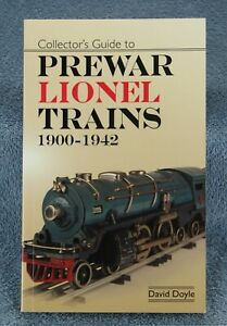 Collector's Guide to Prewar Lionel Trains 1900-1942   by; David Doyle