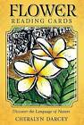 Flower Reading Cards: Discover the Language of Nature by Cheralyn Darcey (Mixed media product, 2015)