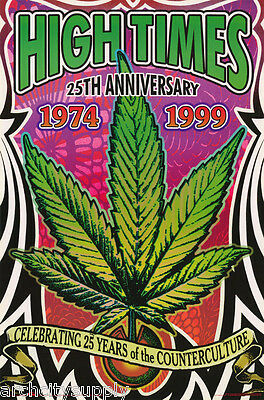 25th ANNIVERSARY OF HIGH TIMES MAGAZINE   FREE SHIPPING POSTER #3582 LC28 B