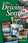 In the Driving Seat by Alex Heymer (Paperback, 2009)