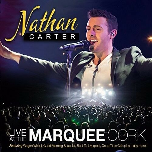 Nathan Carter - Nathan Carter Live At The Marquee Cork [New CD]