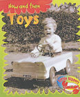 Little Nippers: Now and Then - Toys by Monica Hughes (Paperback, 2004)