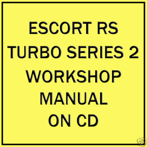 FORD ESCORT SERIE 2 RS Turbo Workshop Manuale su CD